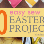 10 Easy Sew Easter Projects – Quick and Easy!