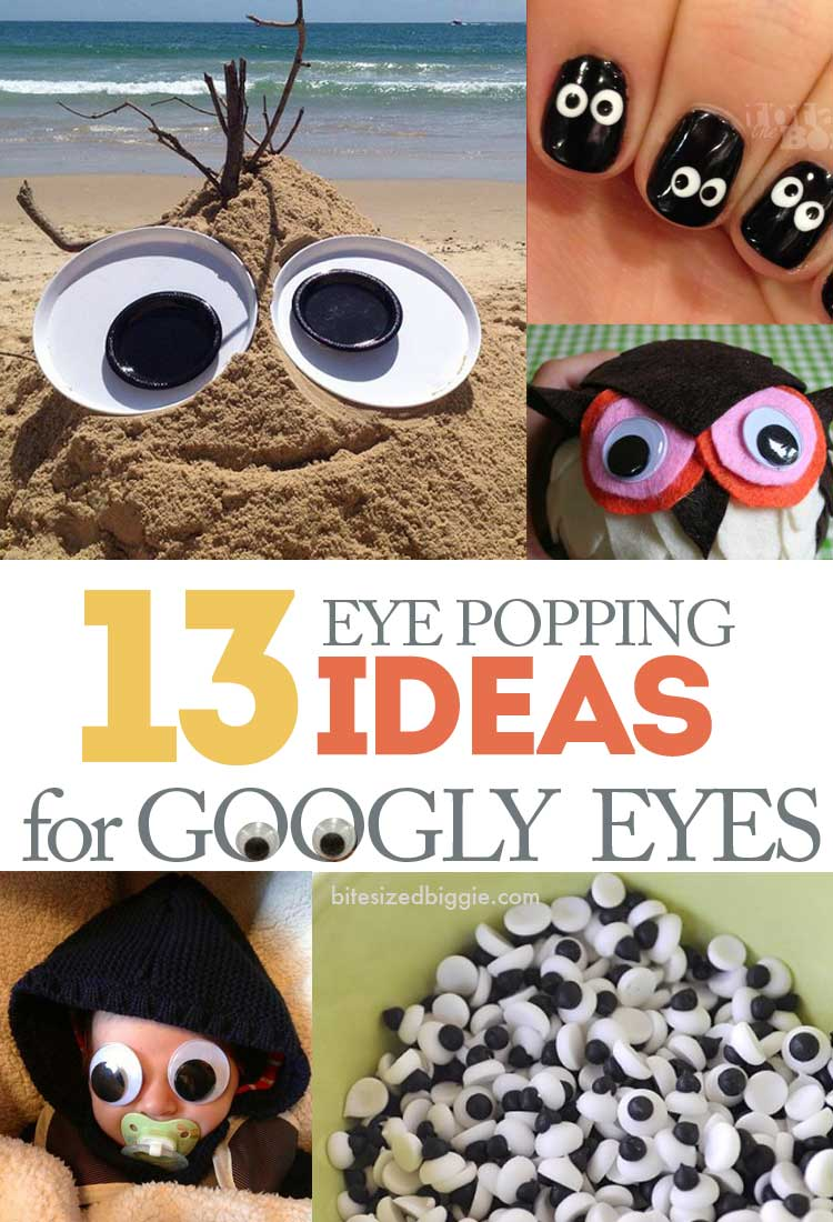 13 Eye Popping Ideas for Googly Eyes