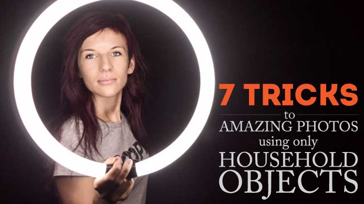 7 tricks to amazing photos using household objects - amazing results!