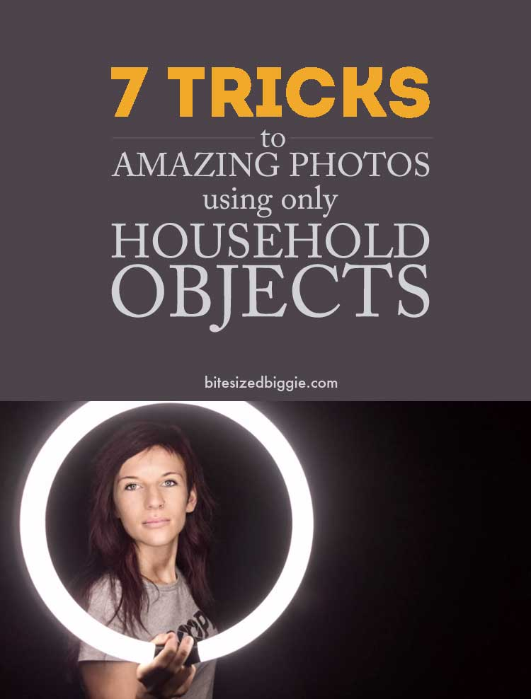 7 easy tips for photos using household items - love the mirror trick!