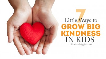 7 little ways to grow big kindness in kids! Some are so simple!