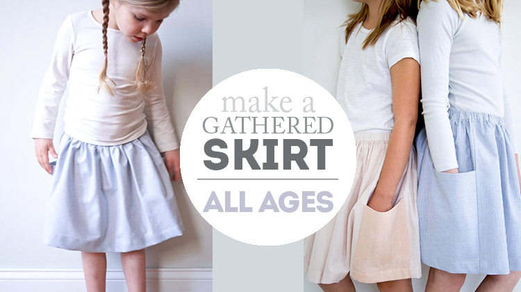 Gathered skirt tutorial - all ages and super simple to sew!
