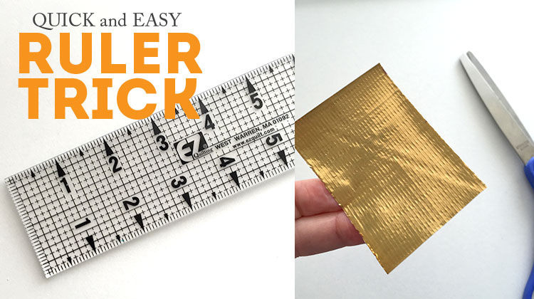 Make a quick and easy handle for your ruler!