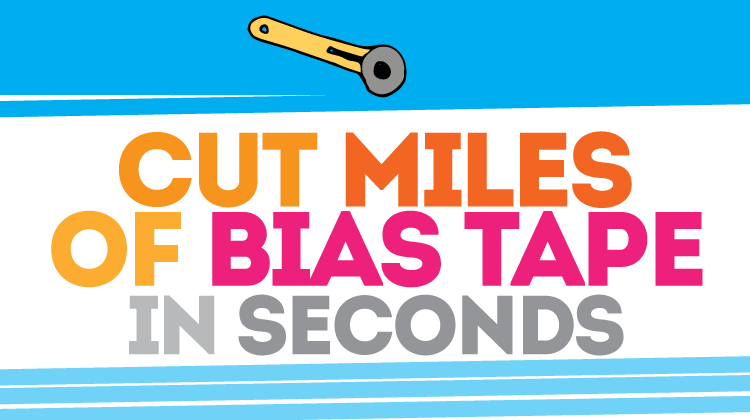 Cut Miles (okay, lots!) of bias tape SO FAST! Such a great tip, wish I'd known it sooner!