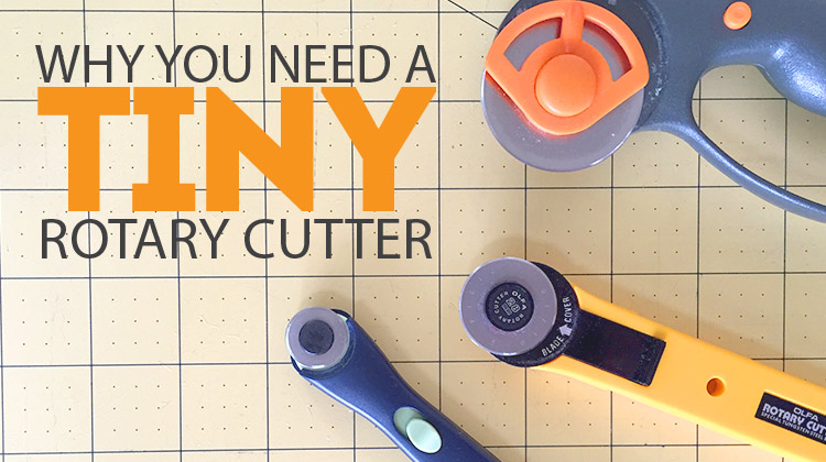 Why you need a TINY rotary cutter!