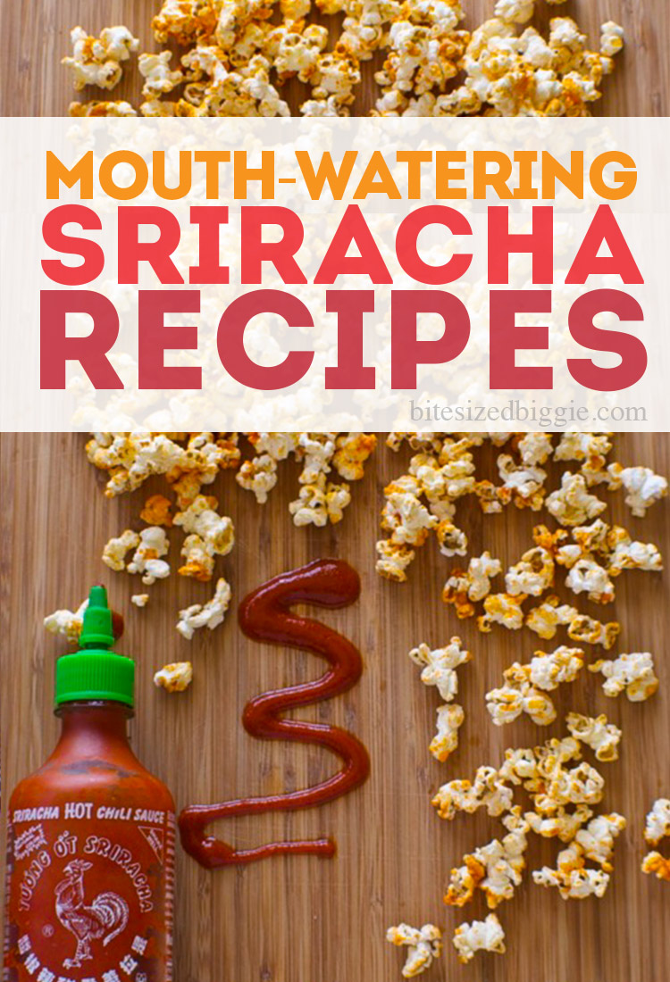 7 MUST try mouth-watering sriracha recipes - have to try the BACON!