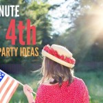 July 4th Party Ideas They'll Never Know Were Last-Minute!