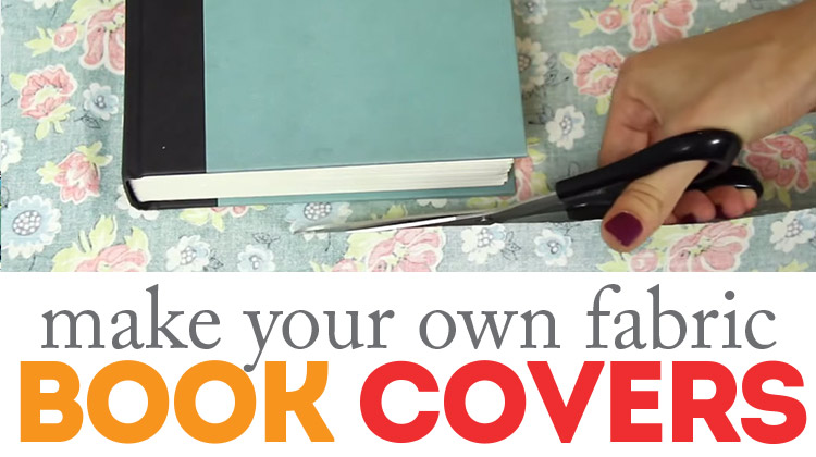 How To Make Book Cover Simple : How to make diy fabric book covers
