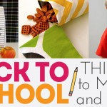 Things to Make and Sew for Back to School