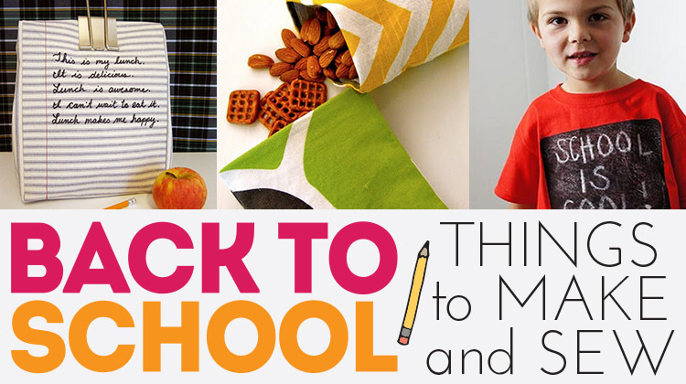 Projects to make and sew for back to school