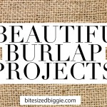 8 Beautiful Burlap Projects to Decorate Your Home