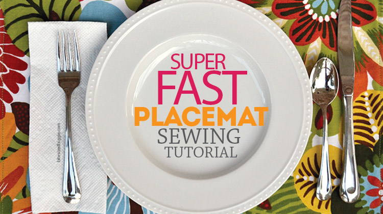 Super fast placemats - great tutorial!