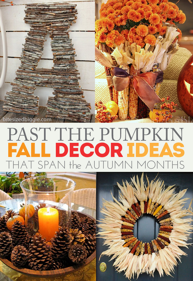 Months In Fall: Past The Pumpkin... Fall Decor To Span The Autumn Months