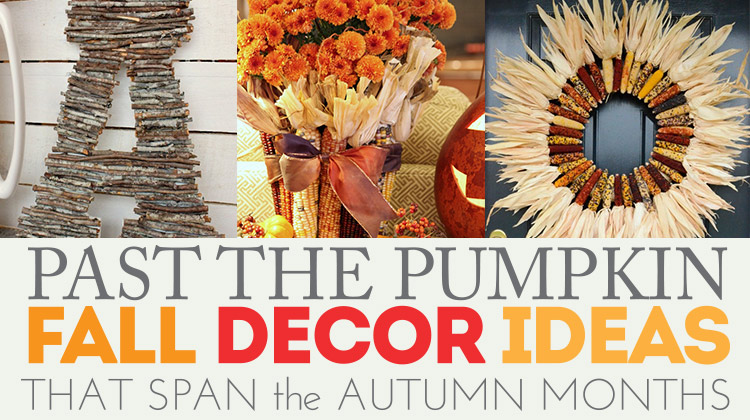 Not just pumpkins - 12 fall decor ideas that last for months!