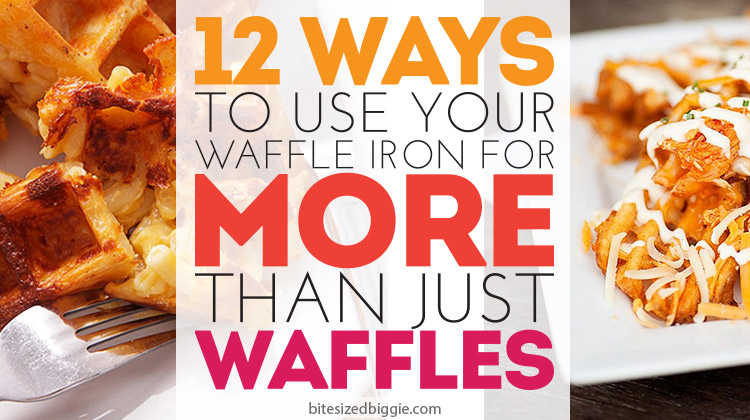 12 Ways to Use Your Waffle Iron for More Than Just Waffles