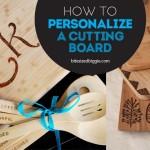 Make a Personalized Cutting Board