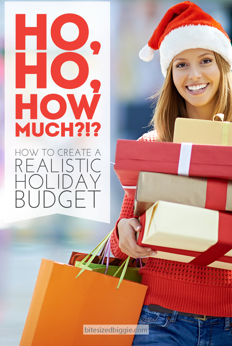 Ho, Ho, How Much!?!? How to create a realistic holiday budget that keeps you from going broke or crazy