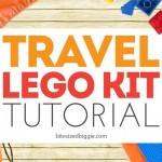 Travel Lego Kit Tutorial