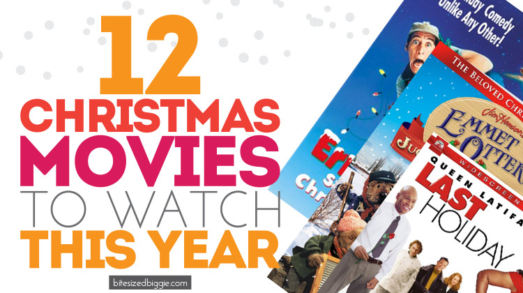 12 Christmas Movies to watch THIS YEAR!