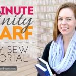 20 Minute EASY SEW Infinity Scarf Tutorial