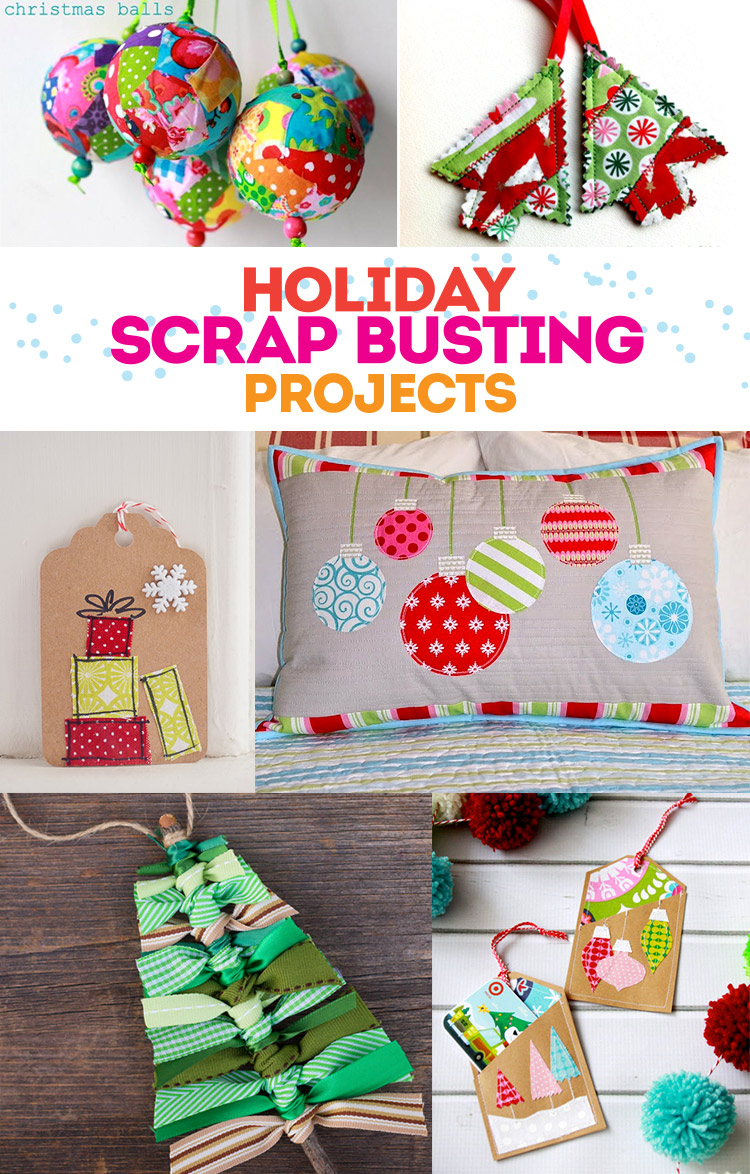 Holiday Scrap Busting Tutorials - grea Christmas projects that you can make using your scrap bin!