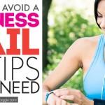 Avoid a Fail: 5 Fitness Tips You Need