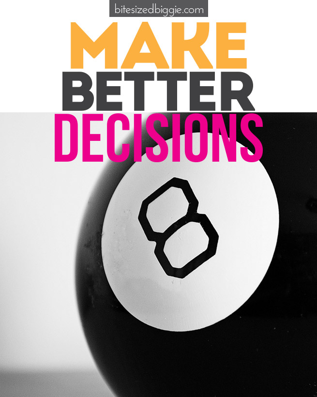 How-to-make-better-decisions