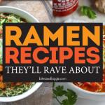 Ramen Recipes For Grownups