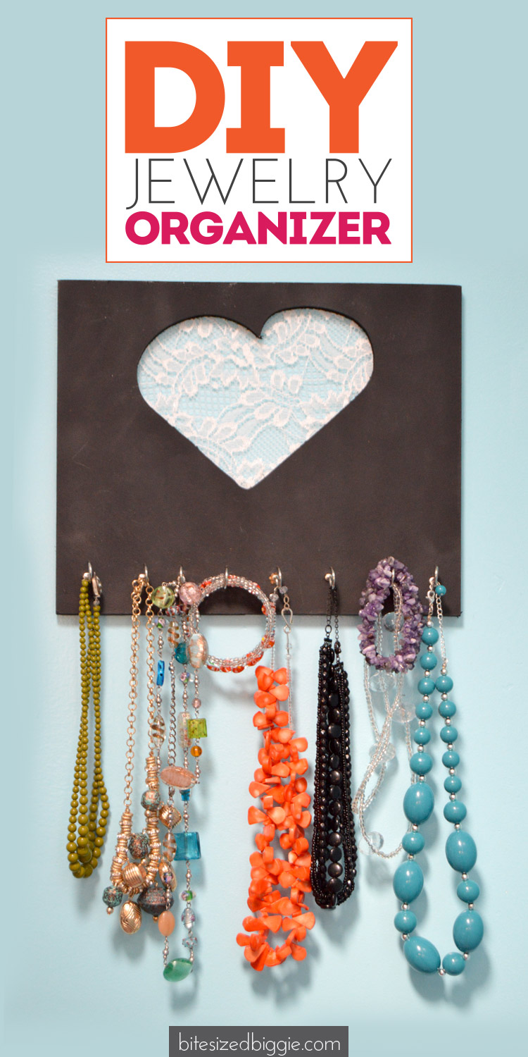 DIY Jewelry Organizer Tutorial - Bite Sized Biggie