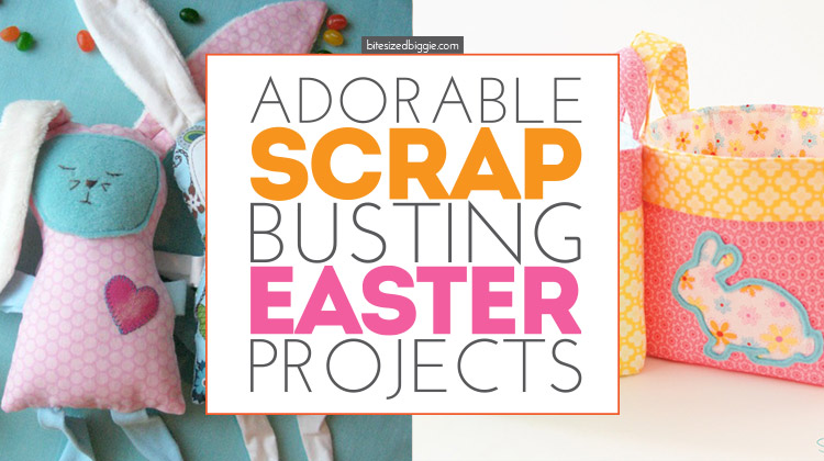 Scrap busting EASTER projects - for even the teeny tiniest scraps!