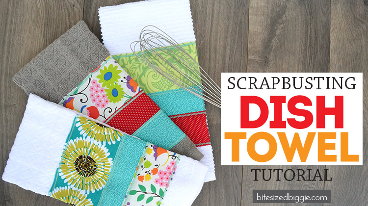 Scrap busting Dish Towel tutorial - these are super fun to make AND make great gifts!