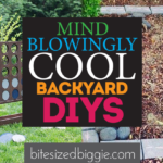 Mindblowingly Awesome Backyard DIYs