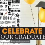 11 Fun Ways to Celebrate Graduation!