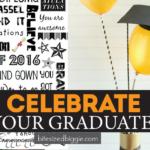 11 Fun Ways to Celebrate Graduation!