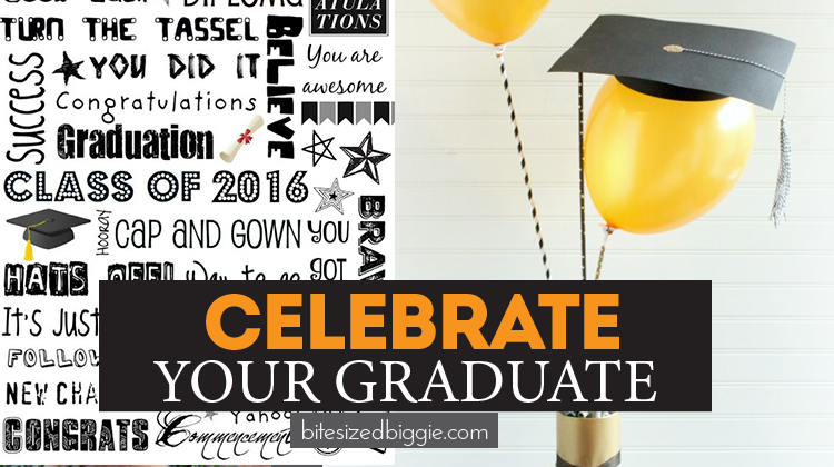Fun and simple ways to celebrate your graduate!