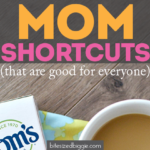 Mom Shortcuts