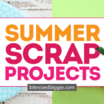 Summer Scrap Projects You'll LOVE