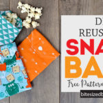 Simple DIY Reusable Fabric Snack Bags