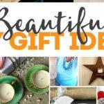 Beautiful DIY Gifts for Everyone!