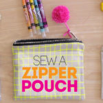 Sew a Simple Lined Zipper Pouch
