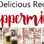 Delicious Holiday Peppermint Recipes!