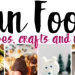 Fun Food, Recipe and Craft Ideas