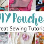 12 Must Make Pouch Tutorials