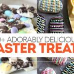 20+ Delicious Easter Treats