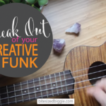 Break Out of That Creative Funk