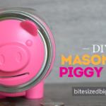 DIY Mason Jar Piggy Bank