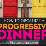 Organize an Easy and Epic Progressive Dinner